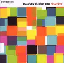 Stockholm Chamber Brass - Foliations, CD