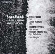 "Pascal Dusapin (geb. 1955): Violinkonzert ""Aufgang"", Super Audio CD"
