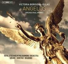 "Victoria Borisova-Ollas (geb. 1969): Orchesterwerke ""Angelus"", Super Audio CD"
