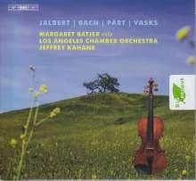 Margaret Batjer - Jalbert / Bach / Pärt / Vasks, Super Audio CD