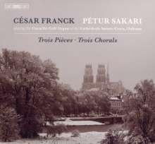 Cesar Franck (1822-1890): Orgelwerke, Super Audio CD
