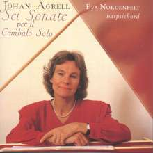 Johan Joachim Agrell (1701-1765): Sei Sonate Per Il Cembalo Solo, CD