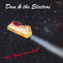 Dan & The Electros: It's Never Too Late, Super Audio CD