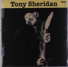 Tony Sheridan: Tony Sheridan And Opus 3 Artists (180g), LP