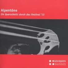 Alpentöne - Ein Querschnitt durch das Festival 2013, CD
