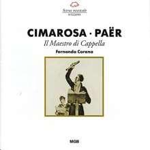Ferdinando Paer (1771-1839): Il Maestro di Cappella, CD
