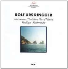 Rolf Urs Ringger (1935-2019): Aria Amorosa, CD