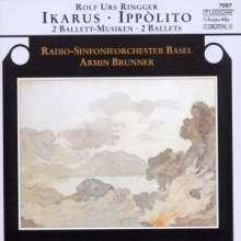 Rolf Urs Ringger (1935-2019): Ikarus (Ballettmusik), CD
