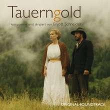 Enjott Schneider (geb. 1950): Filmmusik: Tauerngold, CD