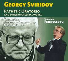 "Georgi Sviridov (1915-1998): Oratorium ""Pathetique"", CD"