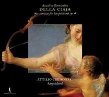 Azzolino Bernardino della Ciaja (1671-1755): Cembalosonaten op.4 Nr.1-6, CD