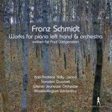 Franz Schmidt (1874-1939): Werke für Klavier linke Hand & Orchester, 2 CDs