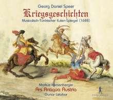 "Daniel Speer (1636-1707): Kriegsgeschichten ""Musicalisch-Türckischer Eulenspiegel"" (1688), CD"