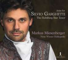 Markus Miesenberger - Arias for Silvio Garghetti, the Habsburg Star Tenor, CD