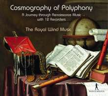 The Royal Wind Music - Cosmography of Polyphony, CD