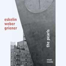 Ellery Eskelin, Christian Weber & Michael Griener: The Pearls, CD