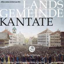 """Rudolf Lutz (geb. 1951): Landsgemeindekantate """"Alles Leben strömt aus dir"""", CD"""