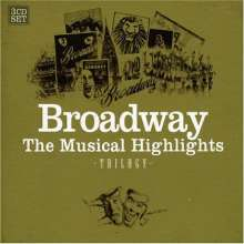 Musical: Broadway: The Musical Highlights - Trilogy, 3 CDs