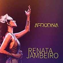 Renata Jambeiro: Afrodisia, 1 CD und 1 DVD