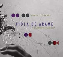 Roberto Corrêa: Viola De Arame, CD