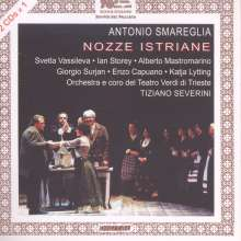 Antonio Smareglia (1854-1929): Nozze Istriane, 2 CDs