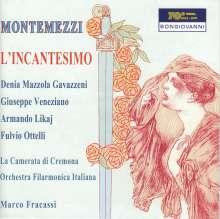 Italo Montemezzi (1875-1952): L'Incantesimo, 2 CDs