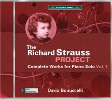 Richard Strauss (1864-1949): The Richard Strauss Project - Sämtliche Werke für Klavier solo Vol.1, CD