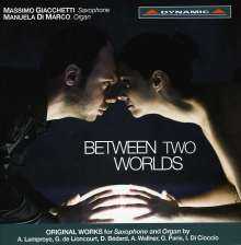 "Musik für Saxophon und Orgel - ""Between Two Worlds"", CD"