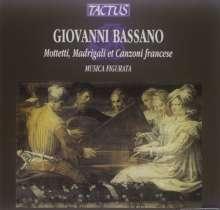 Giovanni Bassano (1557-1617): Motetti,Madrigali e Canzoni francese, CD