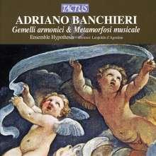 Adriano Banchieri (1567-1634): Gemelli armonici & Metamorfosi musicale, CD