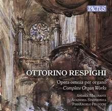 Ottorino Respighi (1879-1936): Sämtliche Orgelwerke, CD
