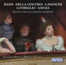 Giovanni Punzi & Amedeo Salvato - Fantasie d'opera per calrinetto e pianoforte, CD