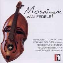 Ivan Fedele (geb. 1953): Mosaique für Violine & Kammerorchester, CD
