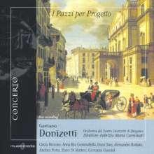 Gaetano Donizetti (1797-1848): I Pazzi Per Progetto, CD