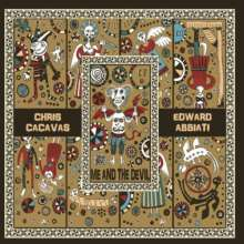 Chris Cacavas & Edward Abbiati: Me And The Devil (Limited-Numbered-Edition), LP