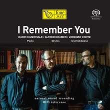 Dario Carnovale, Alfred Kramer & Lorenzo Conte: I Remember You (Natural Sound Recording), Super Audio CD