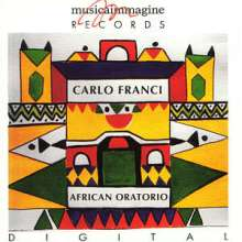 Carlo Franci (geb. 1927): African Oratorio, CD