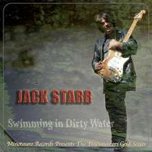 Jack Starr: Swimming In Dirty Water, CD