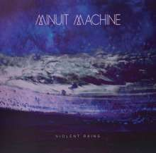 Minuit Machine: Violent Rains -Reissue-, CD