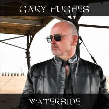 Gary Hughes: Waterside, CD