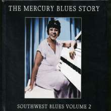 The Mercury Blues Story - Southwest Blues Vol. 2, CD