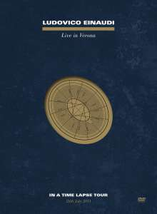 Ludovico Einaudi (geb. 1955): Live In Verona (In a Time Lapse Tour), DVD