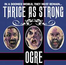 Ogre: Thrice As Strong, CD