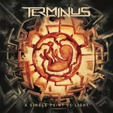 Terminus: A Single Point Of Light, LP