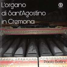 Paolo Bottini - L'Organo di Sant'Agostino in Cremona, CD