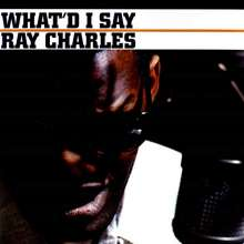 Ray Charles: What'd I Say (180g), LP