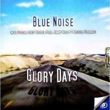 Blue Noise: Glory Days, CD