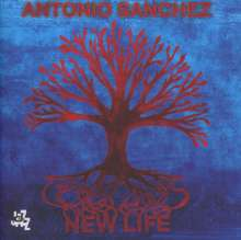 Antonio Sanchez (geb. 1971): New Life, CD