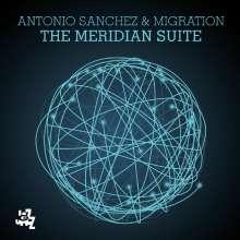 Antonio Sanchez (geb. 1971): The Meridian Suite (180g), 2 LPs