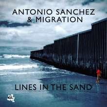 Antonio Sanchez (geb. 1971): Lines In The Sand, CD
